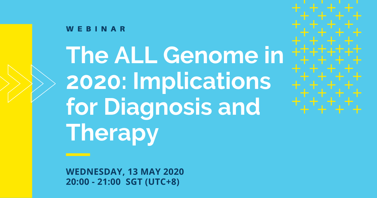 Webinar: The ALL Genome in 2020: Implications for Diagnosis and Therapy