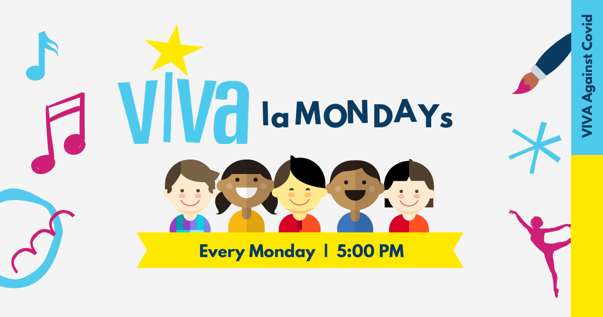 VIVA Against Covid:  VIVA La Mondays